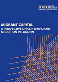 Migrant Voice - A new report calls for London's leaders to push for fair and progressive policies towards migrants
