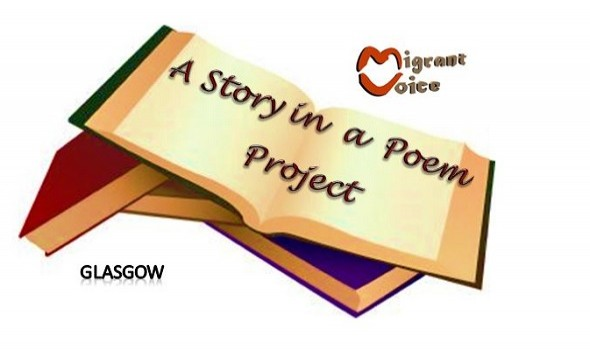 Migrant Voice - A story in a Poem Project - Glasgow