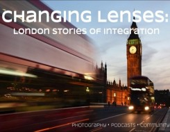 Migrant Voice - Changing Lenses-London stories of integration' photo project