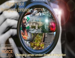 Migrant Voice - We launch the exhibition for our 'Changing Lenses, London stories of integration' project