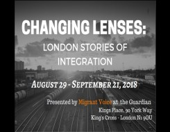 Migrant Voice - Our exhibition at the Guardian from the Changing Lenses, London stories of integration Project
