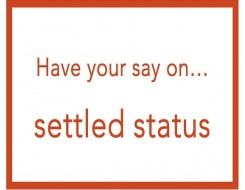 Migrant Voice - We want to hear from EU nationals in the UK on settled status