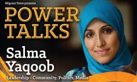 Migrant Voice - Power Talk: Salma Yaqoob