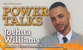 Migrant Voice - Power Talk with Joshua Williams